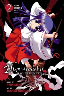 Higurashi When They Cry: Time Killing Arc, Vol. 2, Paperback Book