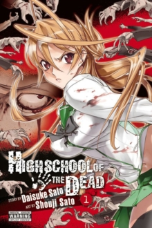 Highschool of the Dead, Vol. 1, Paperback Book