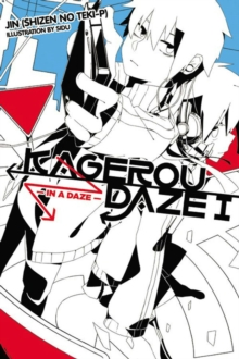 Kagerou Daze, Vol. 1 (light novel) : In a Daze
