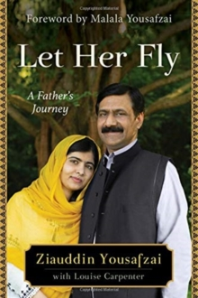 Let Her Fly : A Father's Journey, Hardback Book