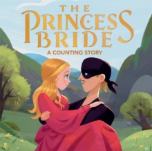 The Princess Bride : A Counting Story, Board book Book