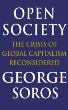 Open Society : Reforming Global Capitalism, Paperback Book