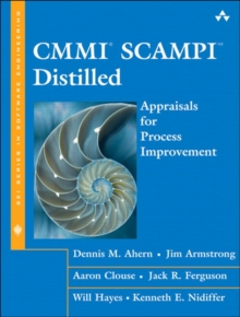 CMMI SCAMPI Distilled : Appraisals for Process Improvement, Paperback / softback Book