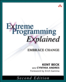 Extreme Programming Explained : Embrace Change, Paperback Book