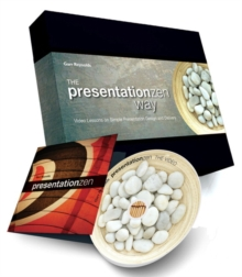 The Presentation Zen Way : Video Lessons on Simple Presentation Design and Delivery, Mixed media product Book