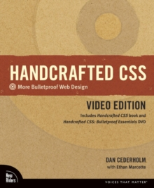 Handcrafted CSS : More Bulletproof Web Design, Video Edition (includes Handcrafted CSS book and Handcrafted CSS: Bulletproof Ess, Mixed media product Book