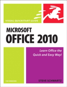 Microsoft Office 2010 for Windows : Visual QuickStart, Paperback Book