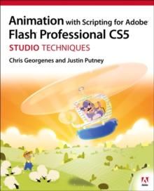 Animation with Scripting for Adobe Flash Professional CS5 Studio Techniques, Mixed media product Book