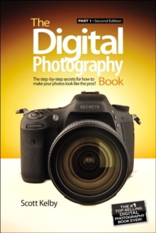The Digital Photography Book : Part 1, Paperback / softback Book
