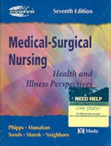 Medical Surgical Nursing : Health and Illness Perspectives, Hardback Book