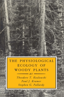 The Physiological Ecology of Woody Plants