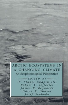 Arctic Ecosystems in a Changing Climate : An Ecophysiological Perspective