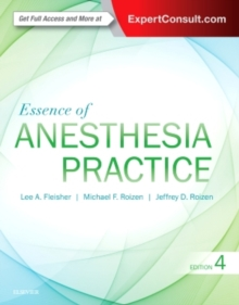 Essence of Anesthesia Practice, Paperback / softback Book