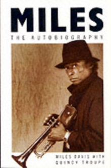 Miles : The Autobiography, Paperback Book