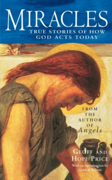Miracles and Stories of God's Acts Today, Paperback Book