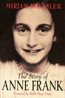 The Story of Anne Frank, Paperback Book
