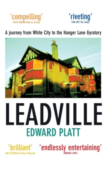 Leadville : A Biography of the A40, Paperback Book