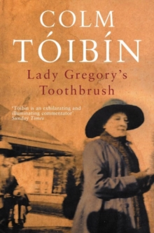 Lady Gregory's Toothbrush, Paperback Book