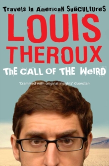 The Call of the Weird : Travels in American Subcultures, Paperback Book