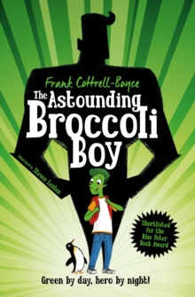 The Astounding Broccoli Boy, Paperback Book
