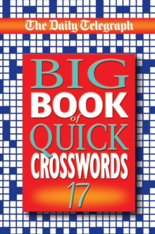 "The ""Daily Telegraph"" Big Book of Quick Crosswords 17, Paperback Book"