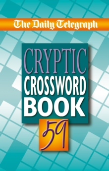 "The ""Daily Telegraph"" Cryptic Crosswords : No. 59, Paperback Book"