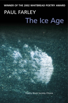 The Ice Age : Poems, Paperback Book