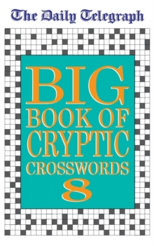 "The ""Daily Telegraph"" Big Book of Cryptic Crosswords : Bk.8, Paperback Book"