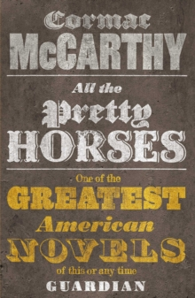 All the Pretty Horses, Paperback / softback Book