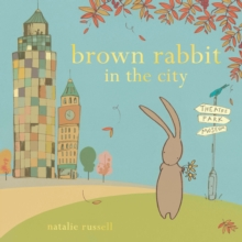 Brown Rabbit in the City, Paperback Book