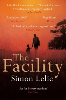 The Facility, Paperback Book