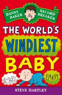 Danny Baker Record Breaker (6): The World's Windiest Baby, Paperback Book