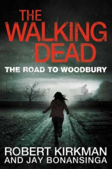The Walking Dead: The Road to Woodbury, Paperback Book