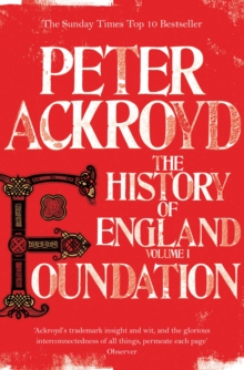 Foundation : The History of England Volume I, Paperback Book
