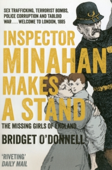 Inspector Minahan Makes a Stand : The Missing Girls of England, Paperback Book