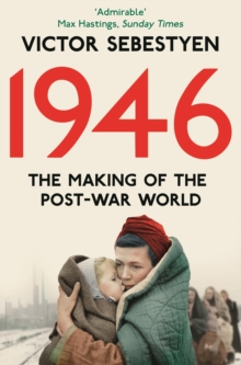 1946: The Making of the Modern World, Paperback Book