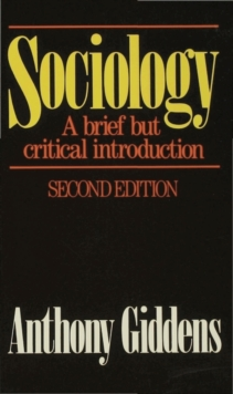 Sociology: A Brief but Critical Introduction : A brief but critical introduction, Paperback Book