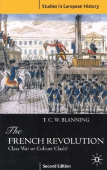 The French Revolution : Class War or Culture Clash?, Paperback Book