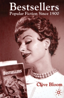 Bestsellers: Popular Fiction since 1900, Paperback Book