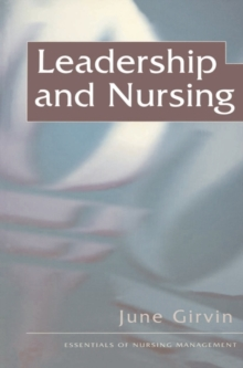 Leadership and Nursing, Paperback Book