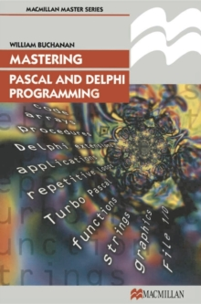Mastering Pascal and Delphi Programming, Paperback / softback Book