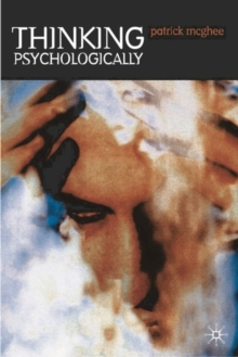 Thinking Psychologically, Paperback Book