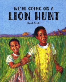 We're Going on a Lion Hunt, Paperback Book