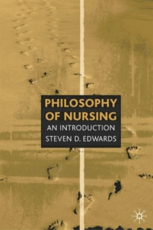 Philosophy of Nursing : An Introduction, Paperback Book