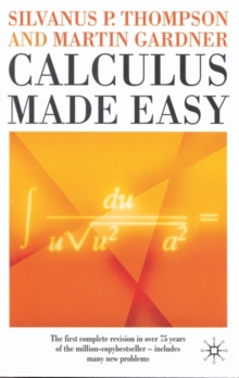 Calculus Made Easy, Paperback Book