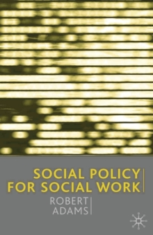 Social Policy for Social Work, Paperback Book