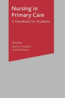 Nursing in Primary Care : A Handbook for Students, Paperback Book