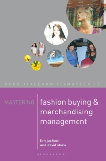 Mastering Fashion Buying and Merchandising Management, Paperback Book