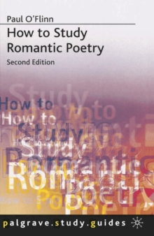 How to Study Romantic Poetry, Paperback Book