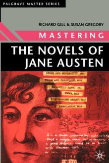 Mastering the Novels of Jane Austen, Paperback Book